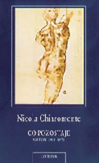 Co pozostaje. Notesy 1955-1971 - Stanisław Kasprzysiak, Nicola Chiaromonte