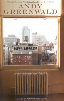 Miss Misery - Andy Greenwald