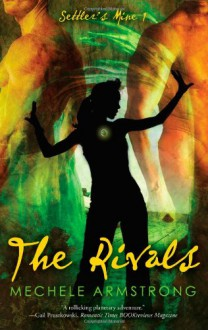 The Rivals - Mechele Armstrong