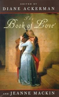 The Book of Love - Diane Ackerman