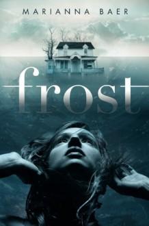 Frost - Marianna Baer