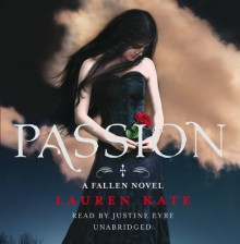 Passion - Lauren Kate, Justine Eyre