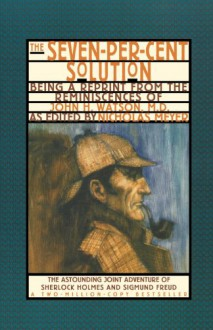 The Seven-Percent Solution - Nicholas Meyer