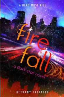 Fire Fall - Bethany Frenette