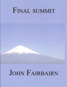 Final Summit - John Fairbairn