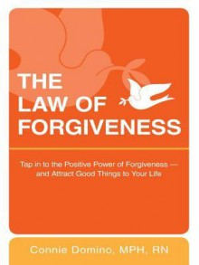 The Law of Forgiveness - Connie Domino