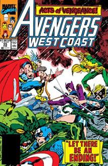 Avengers West Coast (1985-1994) #55 - John Byrne,John Byrne