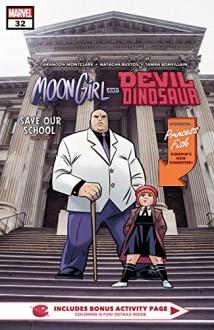 Moon Girl and Devil Dinosaur (2015-) #32 - Natacha Bustos,Brandon Montclare