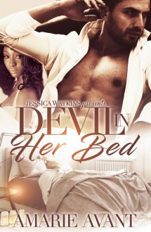 Devil In Her Bed - Amarie Avant