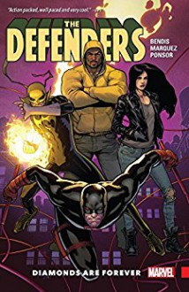 Defenders Vol. 1: Diamonds Are Forever (Defenders (2017-)) - Brian Bendis,David Marquez