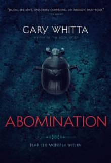 Abomination - Gary Whitta