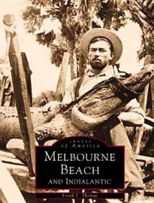 Melbourne Beach and Indialantic Florida - Frank J. Thomas