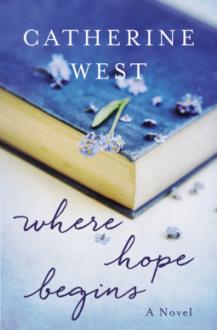 Where Hope Begins - Catherine West