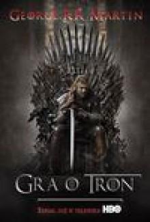 Gra o tron - Martin George R.R.,Paweł Kruk