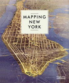 Mapping New York - Black Dog Publishing, Black Dog Publishing