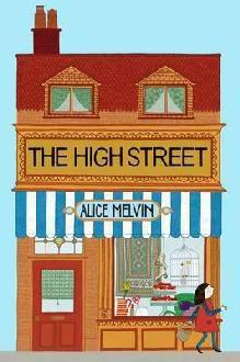 The High Street - Alice Melvin