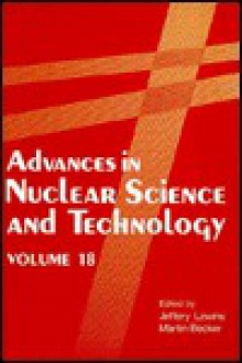 Advances in Nuclear Science and Technology: Festschrift in Honor of Eugene Wigner - Jeffery D. Lewins