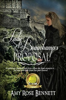 Lady Beauchamp's Proposal - Amy Rose Bennett
