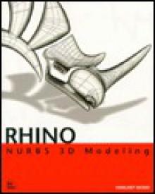 Rhino NURBS 3D Modeling - Margaret Becker, Robert McNeel