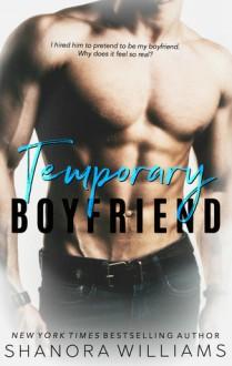 Temporary Boyfriend - Shanora Williams