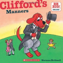 Clifford's Manners (Clifford 8x8) - Norman Bridwell