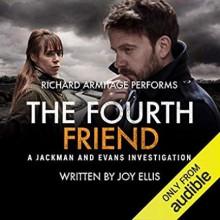 The Fourth Friend - Joy Ellis, Richard Armitage