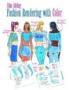 Fashion Rendering with Color - Bina Abling