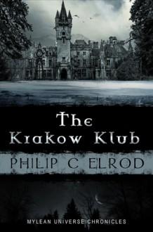 The Krakow Klub - Philip C. Elrod