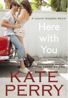 Here With You - Kate Perry