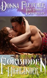 Forbidden Highlander - Donna Fletcher