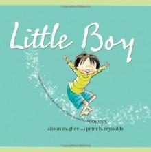 Little Boy - Alison McGhee, Peter H. Reynolds
