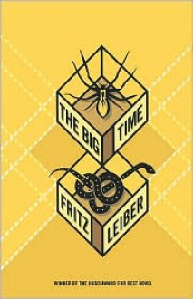 The Big Time - Fritz Leiber