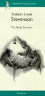 The Body Snatcher - Robert Louis Stevenson