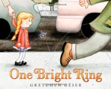 One Bright Ring - Gretchen Géser