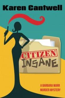 Citizen Insane - Karen Cantwell