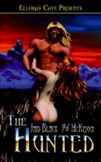 The Hunted - Jaid Black, J.W. McKenna