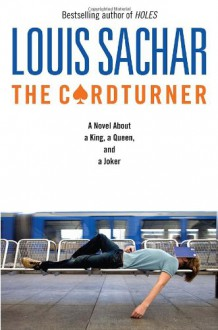 The Cardturner: A Novel about a King, a Queen, and a Joker - Louis Sachar