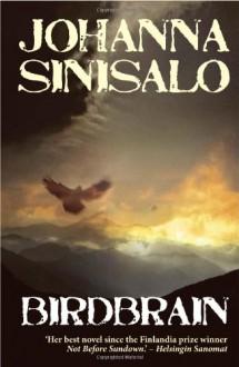 Birdbrain - Johanna Sinisalo
