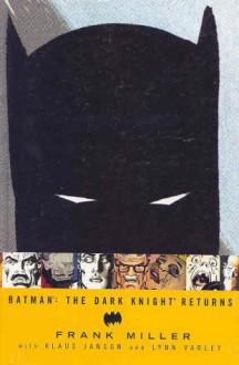 Batman: The Dark Knight Returns - Lynn Varley, Frank Miller, Klaus Janson