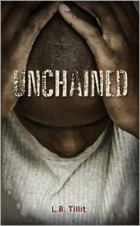 Unchained - L.B. Tillit