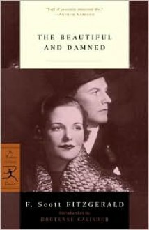 The Beautiful and Damned - F. Scott Fitzgerald, Hortense Calisher