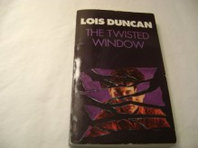 The Twisted Window - Lois Duncan