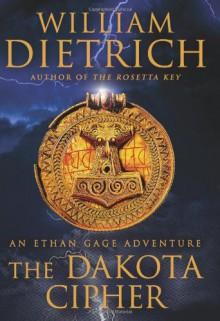 The Dakota Cipher - William Dietrich