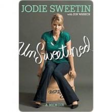 unSweetined - Jodie Sweetin