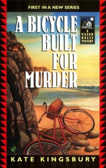 A Bicycle Built For Murder - Kate Kingsbury
