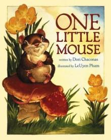 One Little Mouse - Dori Chaconas, Le Uyen Pham