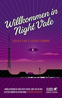 Willkommen in Night Vale - Joseph Fink,Jeffrey Cranor,Wieland Freund,Andrea Wandel