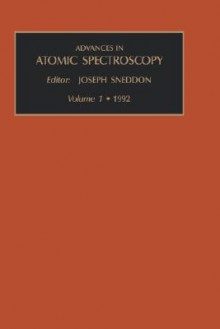 Advances in Atomic Spectroscopy, Volume 1 - Joseph Sneddon