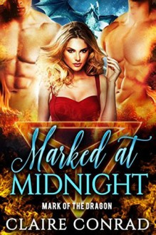 Marked at Midnight - Claire Conrad
