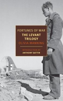 Fortunes of War( The Levant Trilogy)[FORTUNES OF WAR THE LEVANT TRI][Paperback] - OliviaManning